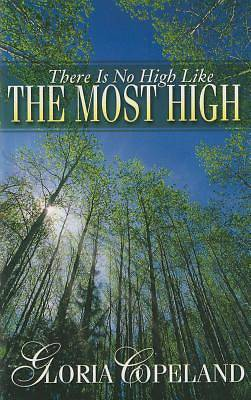 Picture of There Is No High Like the Most High