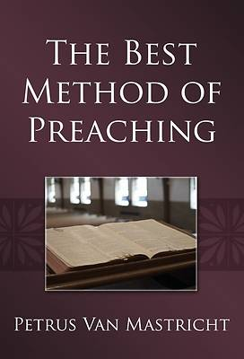 Picture of The Best Method of Preaching