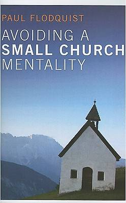 Avoiding a Small Church Mentality