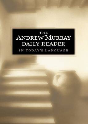 The Andrew Murray Daily Reader in Todays Language [ePub Ebook]