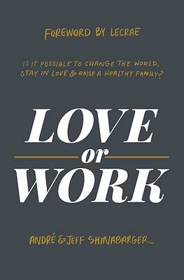 Picture of Love or Work