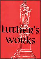 Picture of Luther's Works, Volume 30 (the Catholic Epistles)