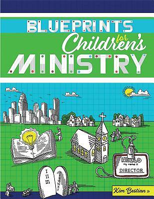 Blueprints for Childrens Ministry