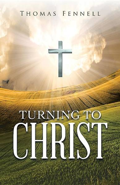 Turning to Christ