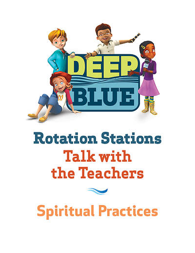 Picture of Deep Blue Rotation Station: Talk with the Teachers - Spiritual Practices Station Download