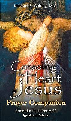 Picture of Consoling the Heart of Jesus - Prayer Companion