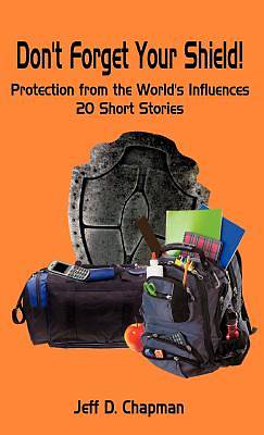 Dont Forget Your Shield!