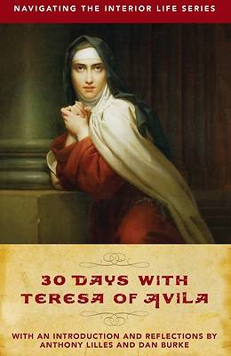 Picture of 30 Days with Teresa of Avila