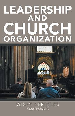 Picture of Leadership and Church Organization