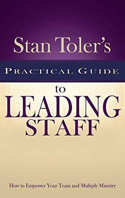 Stan Tolers Practical Guide to Leading Staff