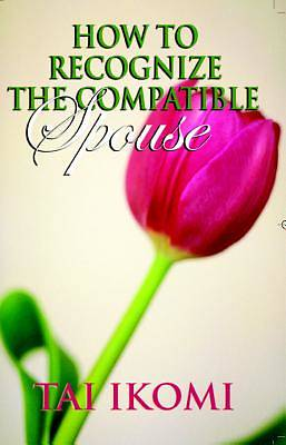 How to Recognize the Compatible Spouse [Adobe Ebook]