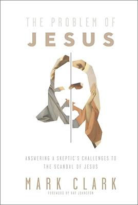 Picture of The Problem of Jesus