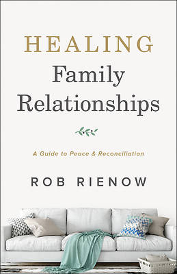 Healing Family Relationships