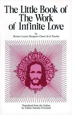The Little Book of the Work of Infinite Love