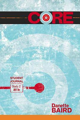 Picture of CORE Study 2: All In Student Journal