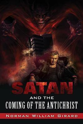 Satan and the Coming of the Antichrist