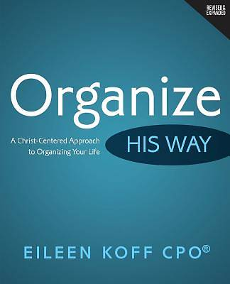 Organize...His Way