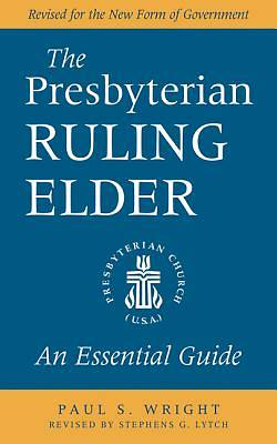 The Presbyterian Ruling Elder