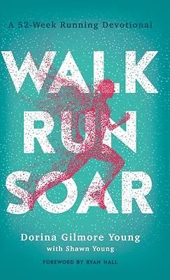 Picture of Walk, Run, Soar