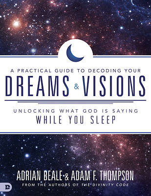 Picture of A Practical Guide to Decoding Your Dreams and Visions