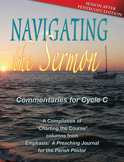 Navigating the Sermon: Commentaries For Cycle C