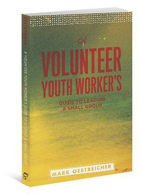 Picture of A Volunteer Youth Worker's Guide to Leading a Small Group