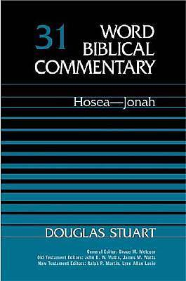 Word Biblical Commentary Hosea and Jonah