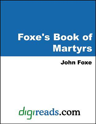 Foxes Book of Martyrs [Adobe Ebook]