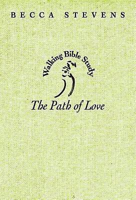 Walking Bible Study: The Path of Love - eBook [ePub]