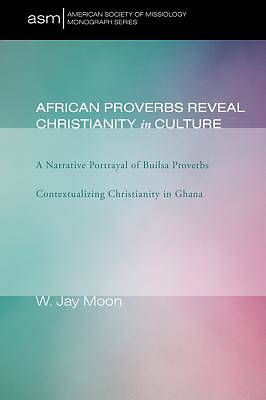 Picture of African Proverbs Reveal Christianity in Culture