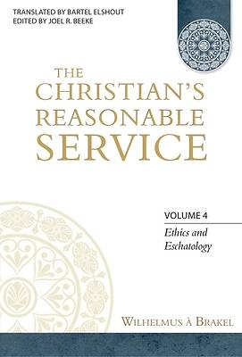 Picture of The Christian's Reasonable Service, Volume 4