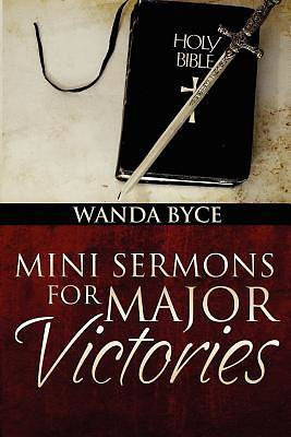Mini Sermons for Major Victories