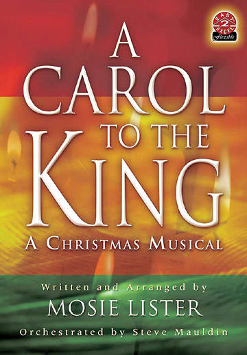 A Carol to the King Choral Book