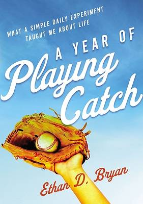 Picture of A Year of Playing Catch