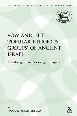 The Vow and the Popular Religious Groups of Ancient Israel