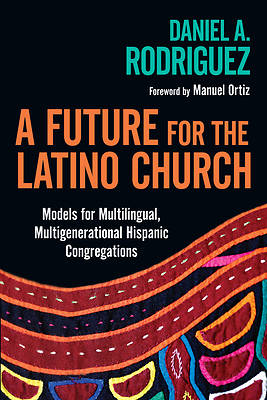 Picture of A Future for the Latino Church