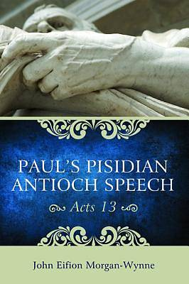 Picture of Paul's Pisidian Antioch Speech (Acts 13)