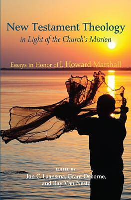 New Testament Theology in Light of the Churchs Mission