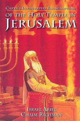 Picture of Carta's Illustrated Encyclopedia of the Holy Temple in Jerusalem