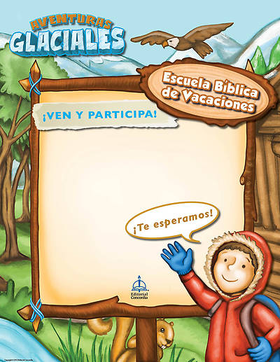 Concordia VBS 2013 Aventuras Glaciales (Cool Adventures) Spanish Promotional Posters