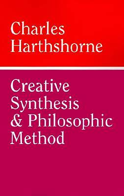 Creative Synthesis and Philosophic Method