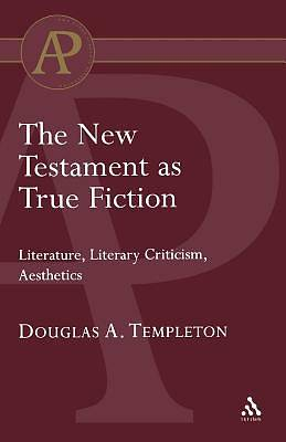 The New Testament as True Fiction