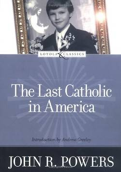 The Last Catholic in America