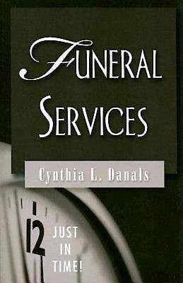 Just in Time! Funeral Services - eBook [ePub]