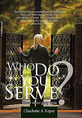 Who Do You Serve?