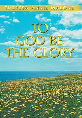 Picture of To God Be the Glory