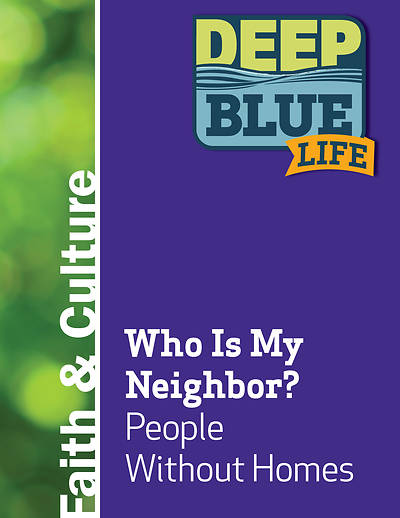 Picture of Deep Blue Life: Who Is My Neighbor? People Without Homes Word Download