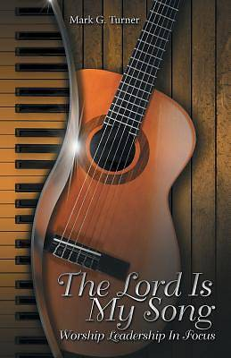Picture of The Lord Is My Song