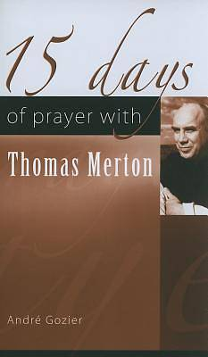 15 Days of Prayer with Thomas Merton