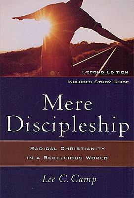 Mere Discipleship Second Edition